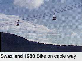 Swaziland 1980 - Bike on the cable way